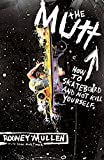 The Mutt: How to Skateboard and Not Kill Yourself - book cover picture