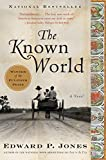 Cover Image of The Known World by Edward P. Jones published by Amistad Press