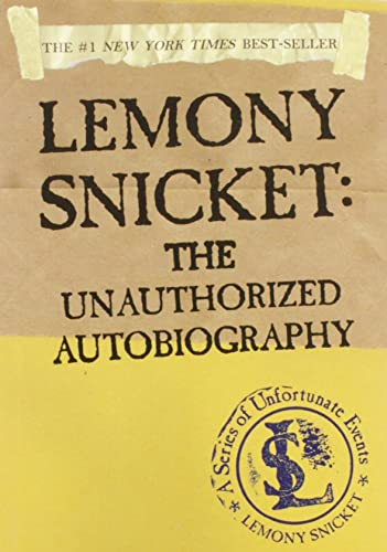 Lemony Snicket: The Unauthorized Autobiography (A Series of Unfortunate Events), Snicket, Lemony