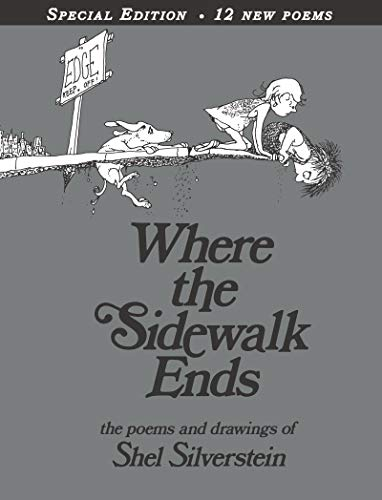 Where the Sidewalk Ends Special Edition with 12 Extra Poems: Poems and Drawings, Silverstein, Shel