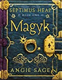 Septimus Heap, Book One: Magyk (Septimus Heap)