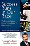 Buy Success Runs in Our Race : The Complete Guide to Effective Networking in the Black Community from Amazon