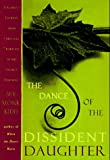 The Dance of the Dissident Daughter : A Woman's Journey from Christian Tradition to the Sacred Feminine - book cover picture