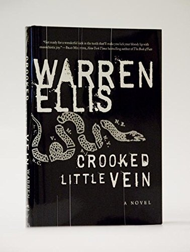 Crooked Little Vein: A Novel, Ellis, Warren