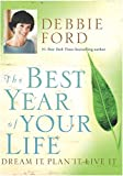 Buy The Best Year of Your Life: Dream It, Plan It, Live It from Amazon