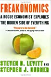 Freakonomics : A Rogue Economist Explores the Hidden Side of Everything - book cover picture