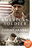 American Soldier, by Gen. Tommy Franks