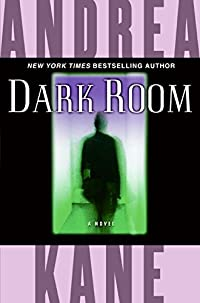 Dark Room by Andrea Kane