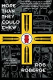 More Than They Could Chew, Rob Roberge