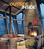 Living Outside Inside by James Grayson Trulove (Hardcover -- November 1, 2004)
