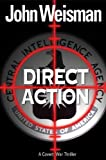 Direct Action : A Covert War Thriller - book cover picture