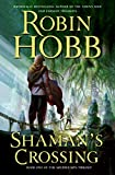 Shaman's Crossing (The Soldier Son Trilogy, Book 1) (Soldier Son Trilogy) - book cover picture