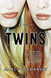 Twins: A Novel by Marcy Dermansky