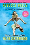 Book Cover: Divine Secrets of the Ya-Ya Sisterhood by Rebecca Wells