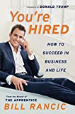 Buy You're Hired: How to Succeed in Business and Life from the Winner of The Apprentice from Amazon