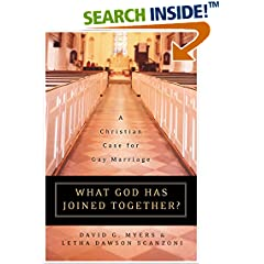 What God Has Joined Together? : A Christian Case for Gay Marriage