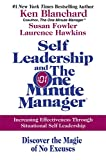 Buy Self Leadership and the One Minute Manager : Increasing Effectiveness Through Situational Self Leadership from Amazon