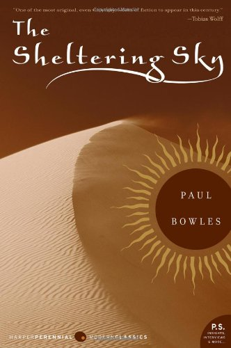 The Sheltering Sky, by Bowles, Paul