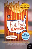 Fast Food Nation: The Dark Side of the All-American Meal (Harper Perennial P.S. Edition) - book cover picture