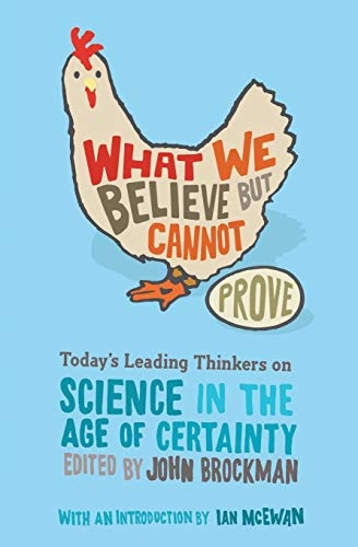 What We Believe But Cannot Prove Book Cover