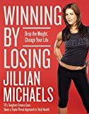 Winning by Losing : Drop the Weight, Change Your Life - book cover picture