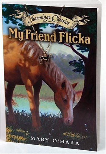 My Friend Flicka Book (Charming Classics), O'hara, Mary