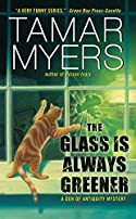 The Glass Is Always Greener by Tamar Myers