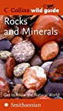 Rocks and Minerals (Collins Wild Guide)