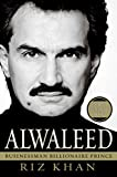 Buy Alwaleed : Businessman, Billionaire, Prince from Amazon