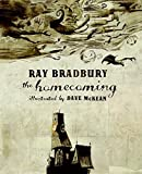 The Homecoming (2006) (Book) written by Ray Bradbury