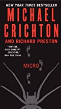 Micro by Michael Crichton�and Richard Preston