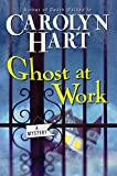 Book Cover: Ghost At Work By Carolyn Hart