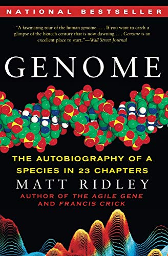 Genome: The Autobiography of a Species in 23 Chapters, by Ridley, M.