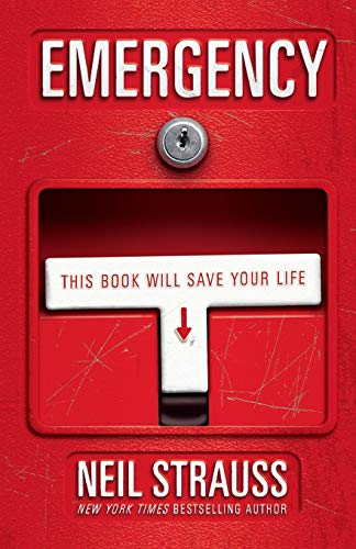 Emergency: This Book Will Save Your Life, Strauss, Neil