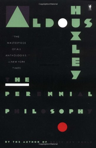 The Perennial Philosophy, Huxley, Aldous