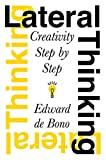 Buy Lateral Thinking : Creativity Step by Step from Amazon