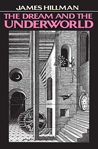 The Dream and the Underworld, Hillman, James