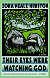 Cover Image of Their Eyes Were Watching God: A Novel by Zora Neale Hurston published by Perennial