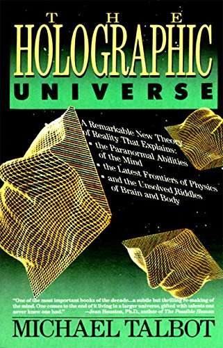The Holographic Universe, Talbot, Michael
