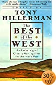 The Best of the West : Anthology of Classic Writing From the American West, An by  Tony Hillerman (Author) (Paperback - September 1992)
