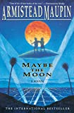 Maybe the Moon : A Novel - book cover picture