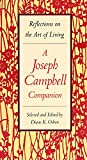 Book Cover: Reflections On The Art Of Living: A Joseph Campbell Companion by