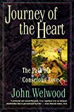 Journey of the Heart : Path of Conscious Love, The - book cover picture
