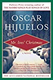 Book Cover: Mr. Ives Christmas By Oscar Hijuelos