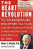The Heart Revolution : The Extraordinary Discovery That Finally Laid the Cholesterol Myth to Rest