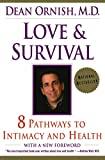 Love and Survival : The Scientific Basis for the Healing Power of Intimacy - book cover picture