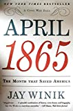 April 1865: The Month That Saved America - book cover picture