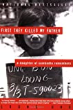First They Killed My Father : A Daughter of Cambodia Remembers - book cover picture
