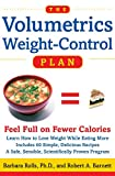 The Volumetrics Weight-Control Plan : Feel Full on Fewer Calories - book cover picture