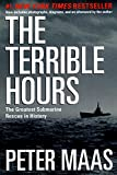 The Terrible Hours: The Greatest Submarine Rescue in History, written by Peter Maas / Peter Mass